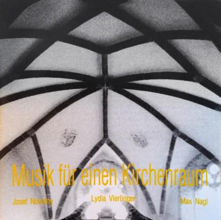 Musik für einen Kirchenraum – Max Nagl